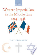Western Imperialism in the Middle East 1914 1958