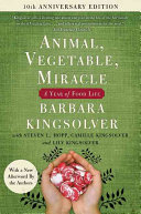 Animal  Vegetable  Miracle   Tenth Anniversary Edition Book