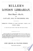 Miller s London Librarian  and Book buyers Gazette  Jan  1852 Dec  1853  Appended  1853  Fly Leaves  Or  Scraps and Sketches  Literary  Bibliographical  and Miscellaneous