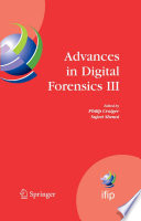 Advances in Digital Forensics III