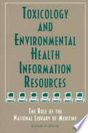 Toxicology and Environmental Health Information Resources Book
