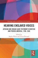 Hearing Enslaved Voices