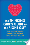 The Thinking Girl's Guide to the Right Guy