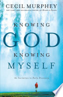 Knowing God  Knowing Myself Book