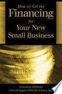 How to Get the Financing for Your New Small Business