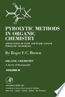 Pyrolytic Methods In Organic Chemistry Book PDF