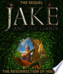 Jake and the Giants  Resurrection Book Two