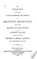 An Inquiry Into the Nature  Symptoms  and Effects of Religious Declension