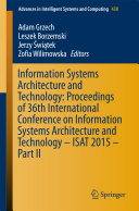Information Systems Architecture and Technology  Proceedings of 36th International Conference on Information Systems Architecture and Technology     ISAT 2015