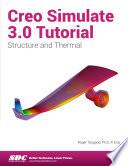 Creo Simulate 3 0 Tutorial Book