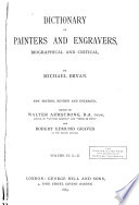 Dictionary of painters and engravers, biographical and critical