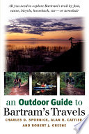 An Outdoor Guide To Bartram S Travels