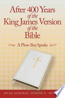 After 400 Years of the King James Version of the Bible