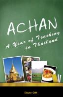 Achan: A Year of Teaching in Thailand [Pdf/ePub] eBook