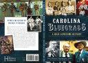 Carolina Bluegrass: A High Lonesome History