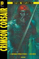 Before Watchmen, Band 8: Crimson Corsair [Pdf/ePub] eBook