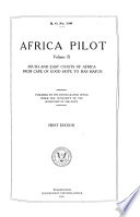 Africa Pilot: South and east coasts of Africa from Cape of Good Hope to Ras Hafun