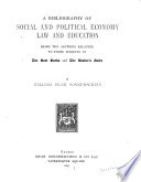 A Bibliography of Social and Political Economy, Law and Education