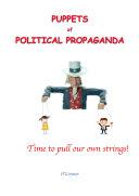 Puppets of Political Propaganda