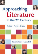 Approaching literature in the 21st century: ficton poetry drama