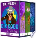 Dix Dodd Mysteries Box Set 1