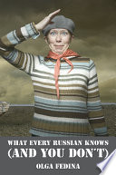 What Every Russian Knows And You Don T