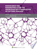 Nanoscience and Nanomaterials for the Knowledge and Conservation of Cultural Heritage