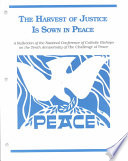 The Harvest of Justice is Sown in Peace