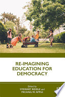 Re Imagining Education For Democracy