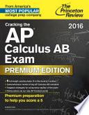 Cracking the AP Calculus AB Exam 2016