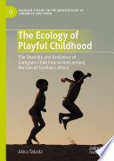 The Ecology of Playful Childhood