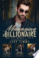 Read Online Managing the Billionaire Box Set Books #1-3 For Free