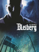 Projet Bleiberg (Le) - Tome 2 - Deep Zone