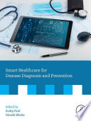 Smart Healthcare For Disease Diagnosis And Prevention Book PDF