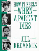 How It Feels When a Parent Dies