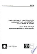 Agro-ecological Land Resources Assessment for Agricultural Development Planning