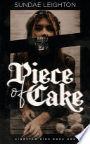 Piece of Cake  Kingston High Book One