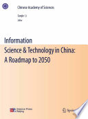 Information Science   Technology in China  A Roadmap to 2050 Book