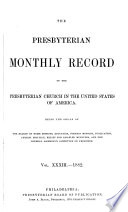 The Presbyterian Monthly Record of the Presbyterian Church in the United States of America