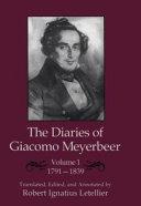 The Diaries of Giacomo Meyerbeer: 1791-1839