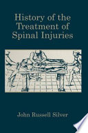 History of the Treatment of Spinal Injuries