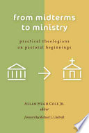 From Midterms to Ministry
