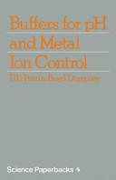 Buffers for pH and Metal Ion Control