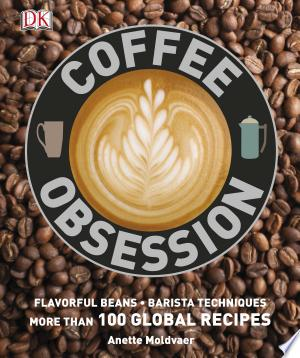 Download Coffee Obsession Free Books - Dlebooks.net