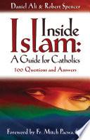 Inside Islam  A Guide for Catholics