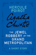 The Jewel Robbery at the Grand Metropolitan [Pdf/ePub] eBook