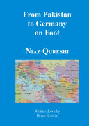 From Pakistan to Germany on Foot