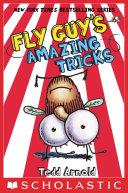 Fly Guy's Amazing Tricks (Fly Guy #14)