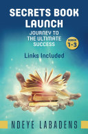 Secrets Book Launch Journey to the Ultimate Success