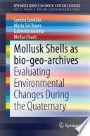 Mollusk shells as bio geo archives